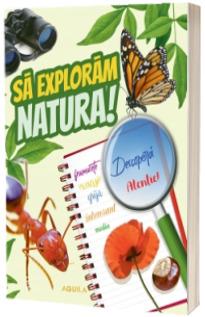 Sa exploram natura