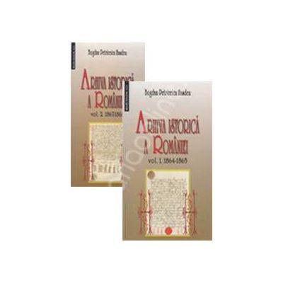 Arhiva istorica a Romaniei. Volumul I 1864-1865, Volumul II 1867-1868