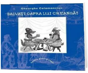 Salvati capra lui Creanga! - Teatru pentru copii