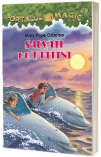 Salvati de delfini. Portalul magic 9