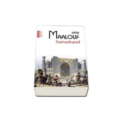 Samarkand - Traducere din limba franceza si note de Florin Sicoie (Top 10)