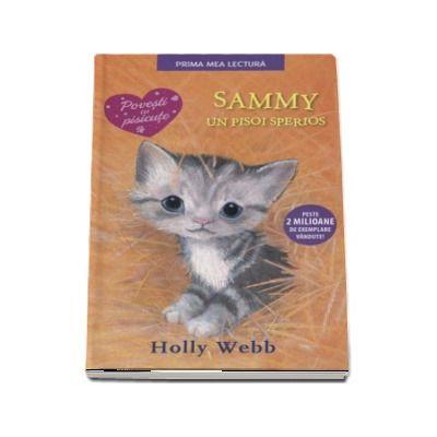 Sammy, un pisoi sperios - Holly Webb