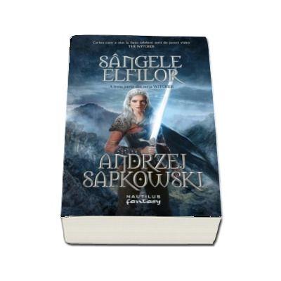 Sangele elfilor. A treia parte din seria Witcher - Andrzej Sapkowski