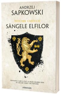 Sangele elfilor. Volumul III