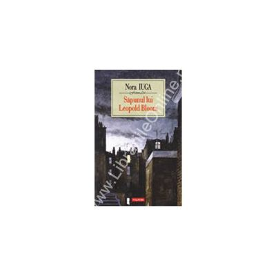 Sapunul lui Leopold Bloom (ed. cartonata)