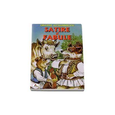 Satire si Fabule - Colectia Piccolino (Grigore Alexandrescu)
