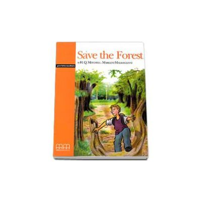 Save the Forest. Graded Readers pre-intermediate level (Original Stories) pack with CD