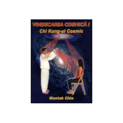 Vindecarea cosmica I