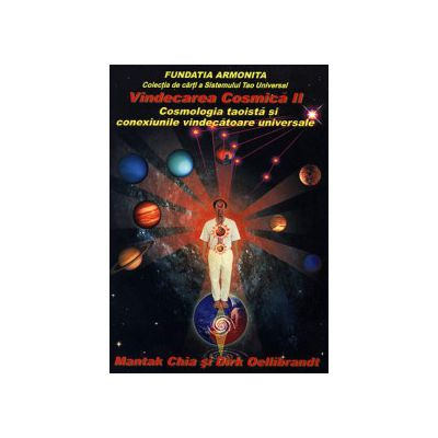Vindecarea cosmica II