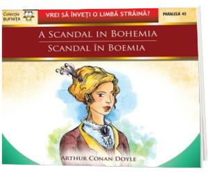 Scandal in Boemia. A scandal in Bohemia