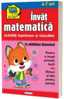 Scoala acasa - Invat matematica (6-7 ani)