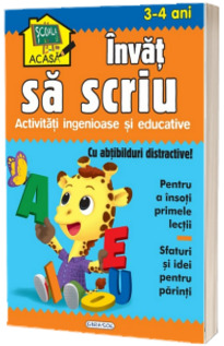 Scoala acasa - Invat sa scriu (3-4 ani)