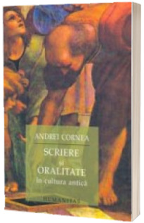 Scriere si oralitate - Andrei Cornea