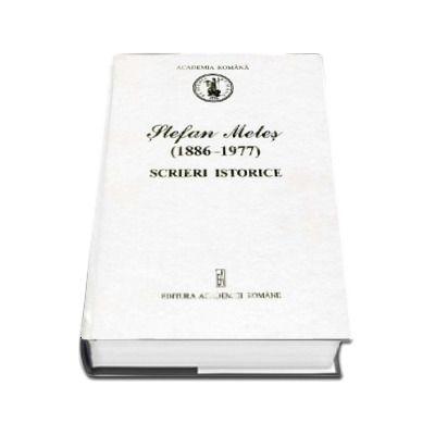 Scrieri istorice, 1886-1977