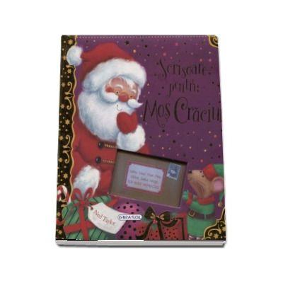 Scrisoare pentru Mos Craciun - Include un model pentru propria ta scrisoare speciala!