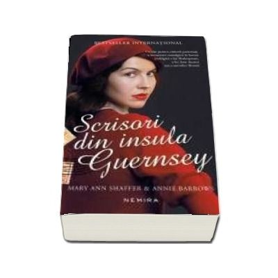 Scrisori din insula Guernsey - Mary Ann Shaffer