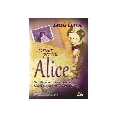 Scrisori pentru Alice. Opt sau noua sfaturi intelepte pentru compunerea scrisorilor