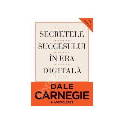 Secretele succesului in era digitala.