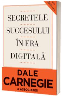 Secretele succesului in era digitala. Ed a II-a