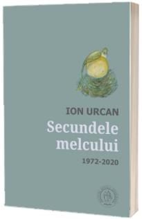 Secundele melcului. Antologie de autor. 1972-2020