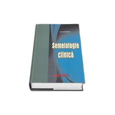 Semeiologie clinica. Editia a V-a, Prof. univ. dr. Dan Georgescu