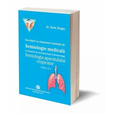 Semiologia aparatului respirator, editia a II-a