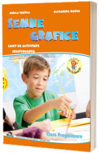 Semne grafice, caiet de activitate independenta pentru clasa pregatitoare - Colectia Leo te invata