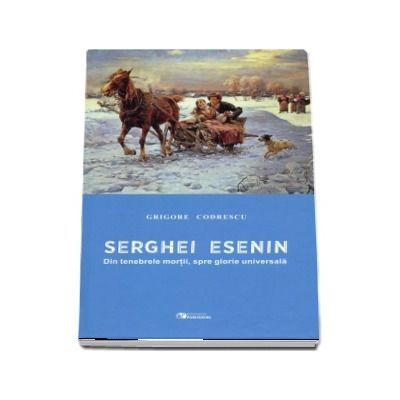 Serghei Esenin. Din tenebrele mortii, spre glorie universala