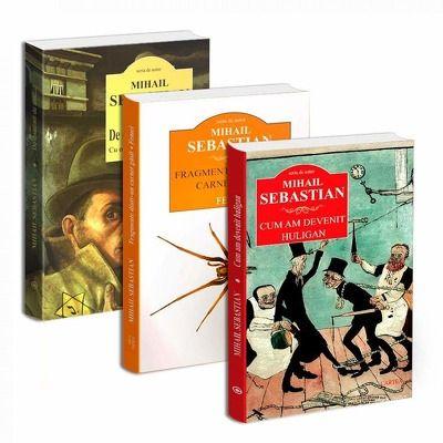 Seria de autor Mihail Sebastian - 3 carti. De doua mii de ani..., Fragmente dintr-un carnet gasit. Femei si Cum am devenit Huligan