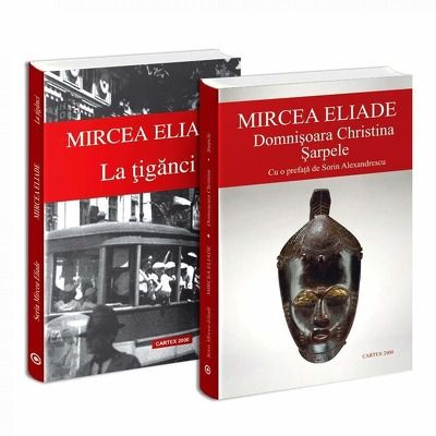 Seria de autor Mircea Eliade - 2 carti. La tiganci si Domnisoara Christina Sarpele