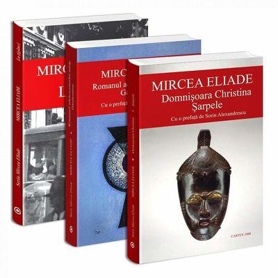Seria de autor Mircea Eliade - 3 carti. La tiganci, Romanul adolescentului miop Gaudeamus si Domnisoara Christina Sarpele