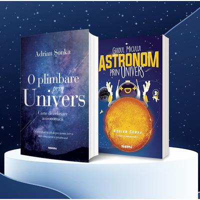 Serie de autor Adrian Sonka. Ghidul micului astronom prin Univers si O plimbare prin Univers (set 2 carti)