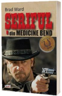 Seriful din Medicine Bend