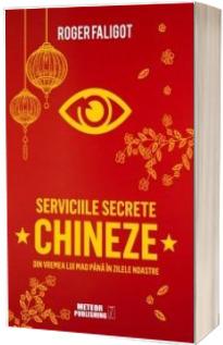 Serviciile secrete chineze de la MAO la XI JINPING