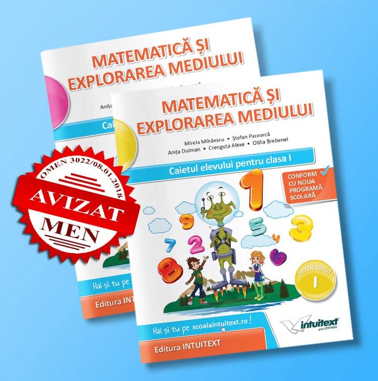 Set 2 caiete - Matematica si explorarea mediului, pentru clasa I. Caietul elevului pentru semestrele I si II