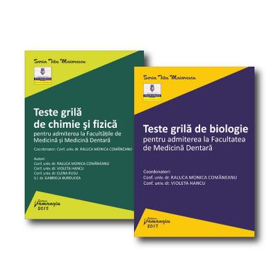 Set 2 carti - Teste grila de chimie, fizica si biologie, pentru admiterea la Facultatea de Medicina Dentara