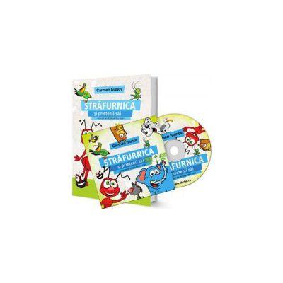 Set Carmen Ivanov - Audiobook si Manual de dictie pentru copii intre 3 si 12 ani - Strafurnica si prietenii sai (Manual si Audiobook)