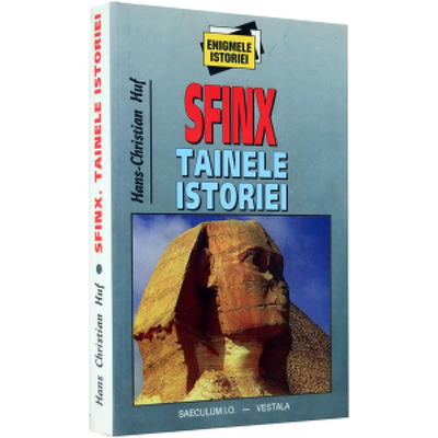 Sfinx. Tainele istoriei I
