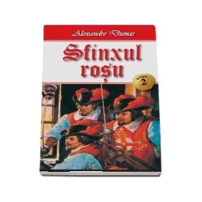 Sfinxul Rosu, volumul II - Alexandre Dumas