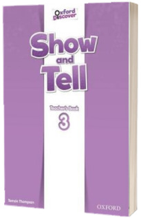 Show and Tell. Level 3. Teachers Book