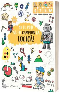 Si tu poti sa fii campion la Logica ( 6 ani )