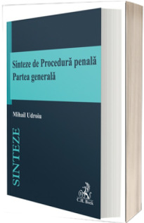 Sinteze de Procedura penala. Partea generala