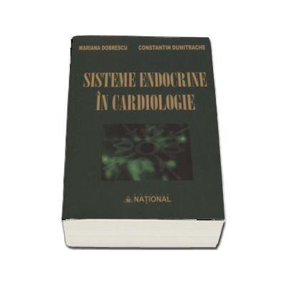 Sisteme endocrine in cardiologie - Mariana Dobrescu