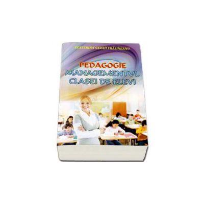 Pedagogie Managementul clasei de elevi - Suport de curs