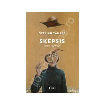 Skepsis - cartea cu povesti