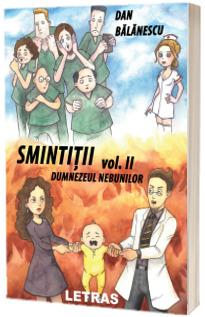 Smintitii volumul II - Dumnezeul Nebunilor