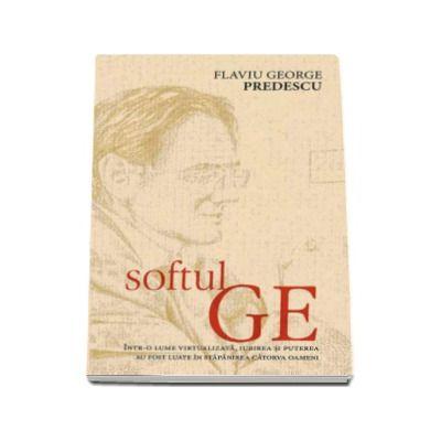 Softul Ge - Flaviu George Predescu