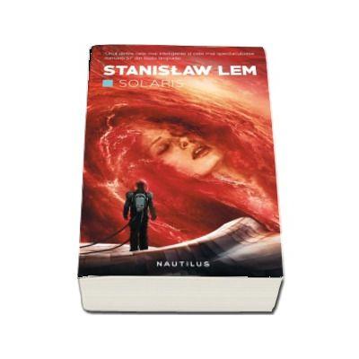 Solaris - Stanislaw Lem (Editia 2018)