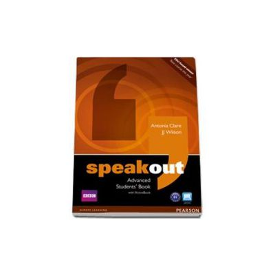 Speakout Advanced Students Book with ActiveBook (C1 level) - Antonia Clare