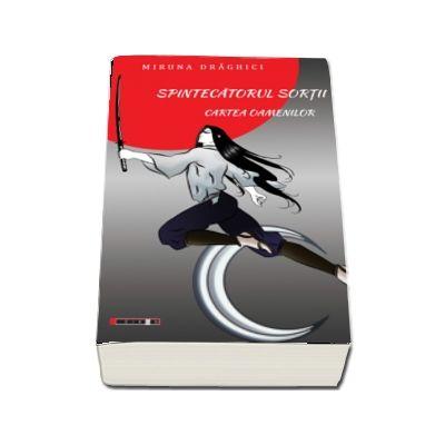 Spintecatorul Sortii - Cartea Oamenilor